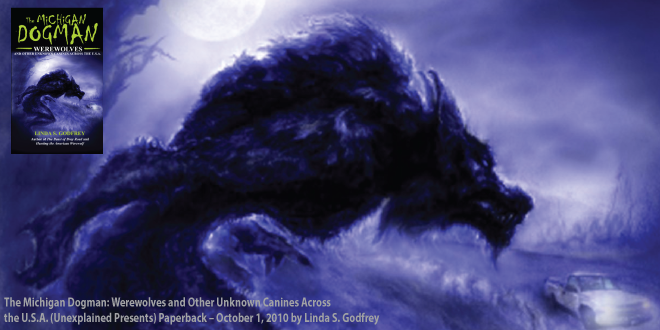 Review: The Michigan Dogman: Werewolves and Other Canines Across the USA
